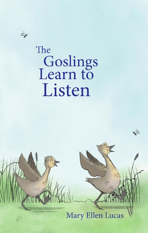The Goslings Learn to Listen